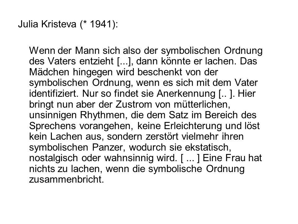 Julia Kristeva (* 1941):