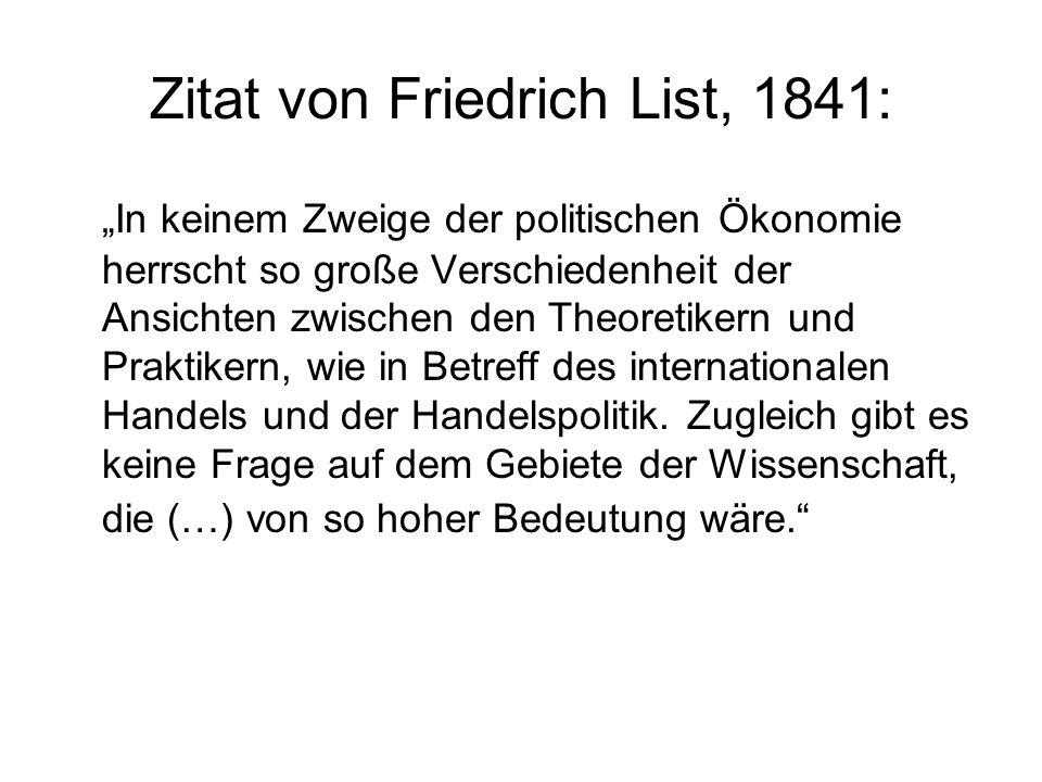 Zitat von Friedrich List, 1841: