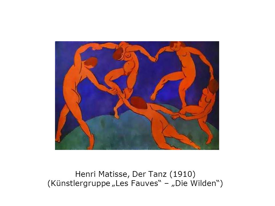 """Henri Matisse, Der Tanz (1910) (Künstlergruppe """"Les Fauves – """"Die Wilden )"""