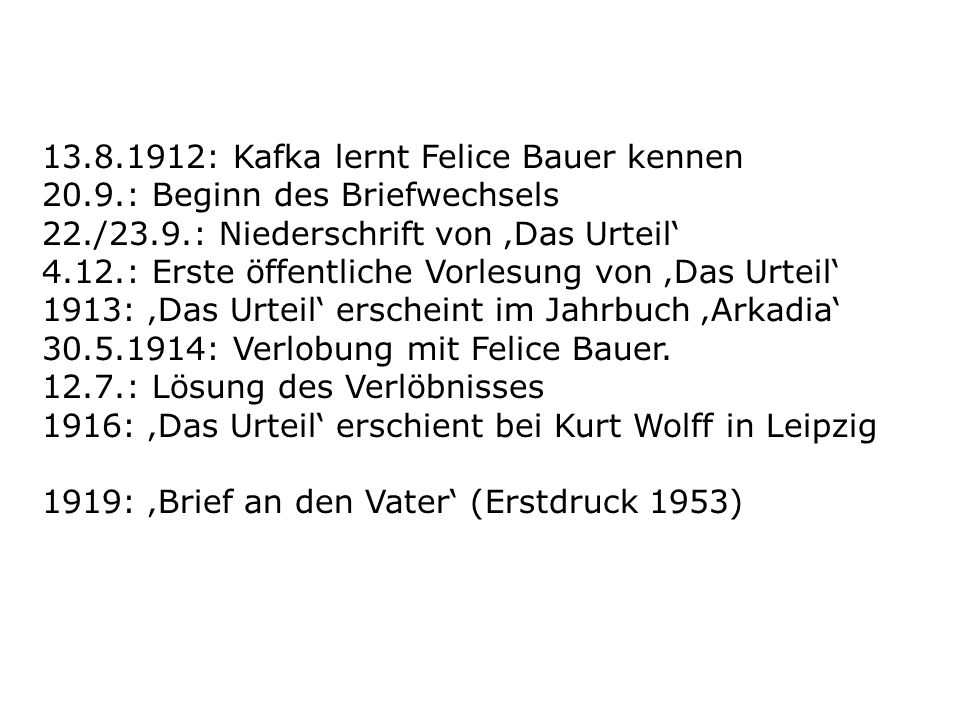 13. 8. 1912: Kafka lernt Felice Bauer kennen 20. 9