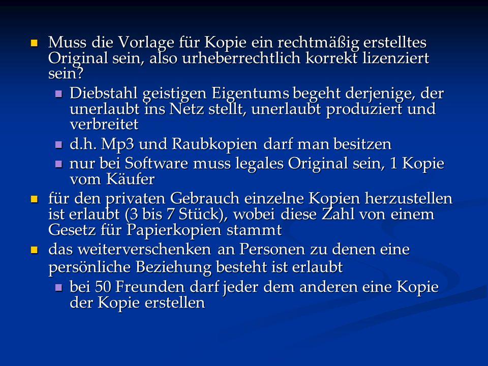 Muss die Vorlage für Kopie ein rechtmäßig erstelltes Original sein, also urheberrechtlich korrekt lizenziert sein