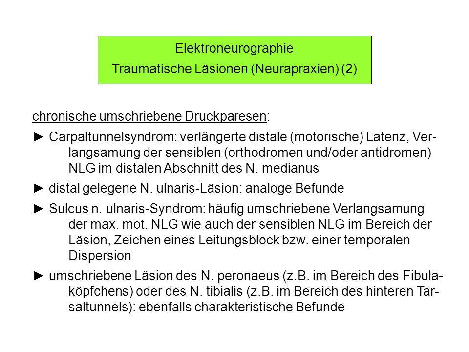 Traumatische Läsionen (Neurapraxien) (2)