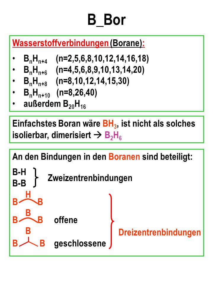 B_Bor Wasserstoffverbindungen (Borane):