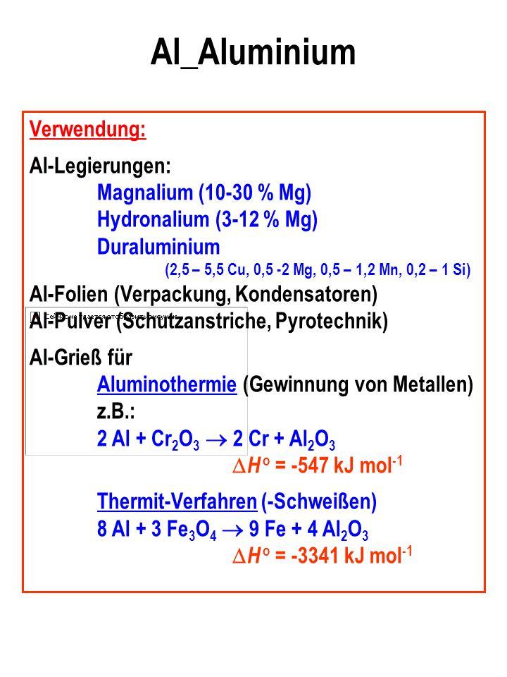 Al_Aluminium Verwendung: Al-Legierungen: Magnalium (10-30 % Mg)