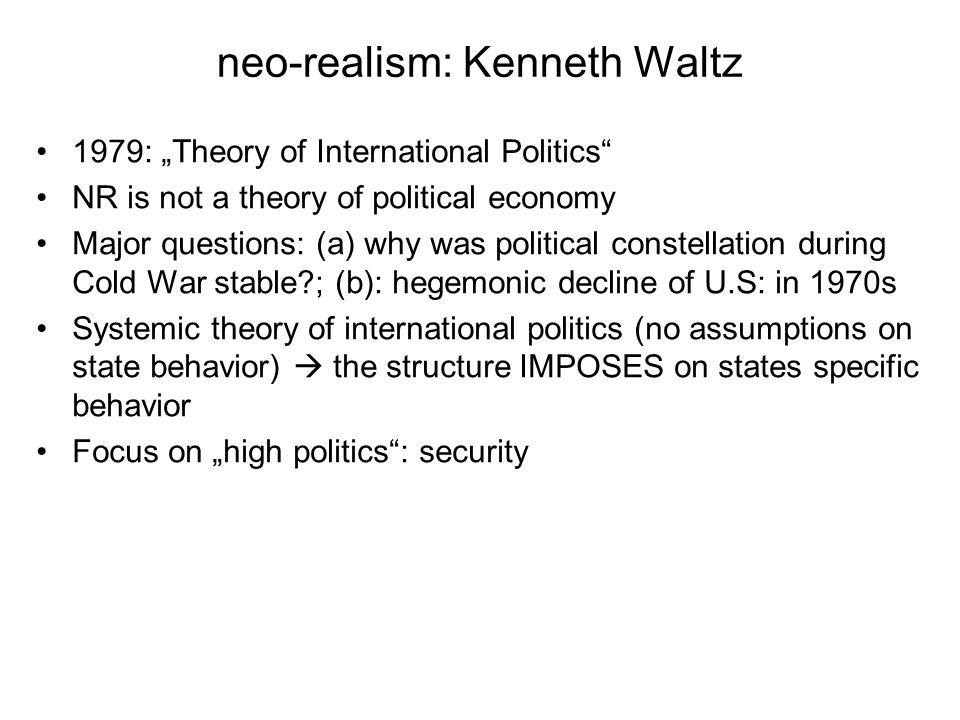 neo-realism: Kenneth Waltz