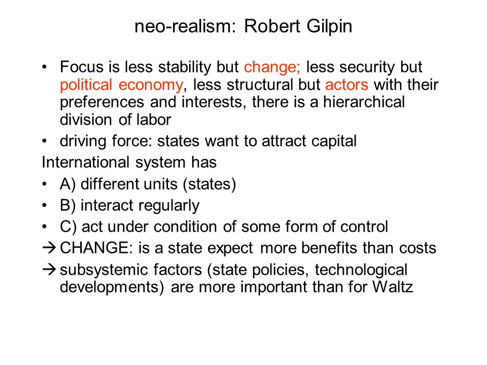 neo-realism: Robert Gilpin