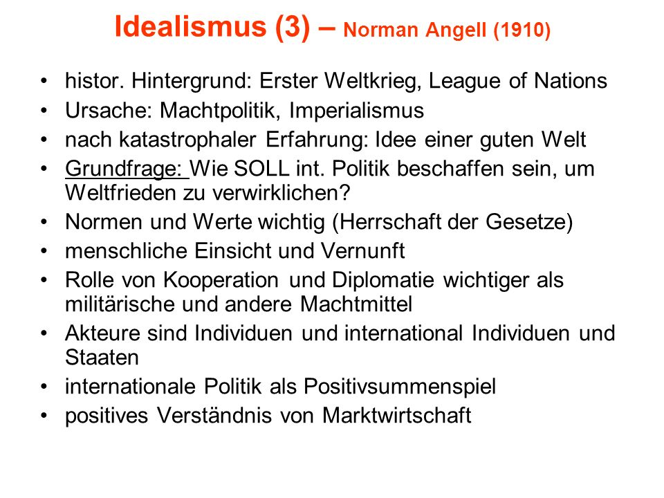 Idealismus (3) – Norman Angell (1910)