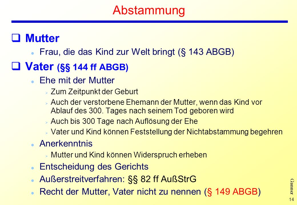 Abstammung Mutter Vater (§§ 144 ff ABGB)