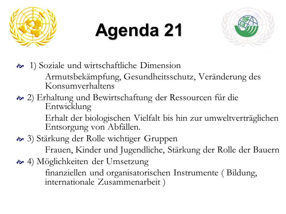 Agenda 21 1) Soziale und wirtschaftliche Dimension