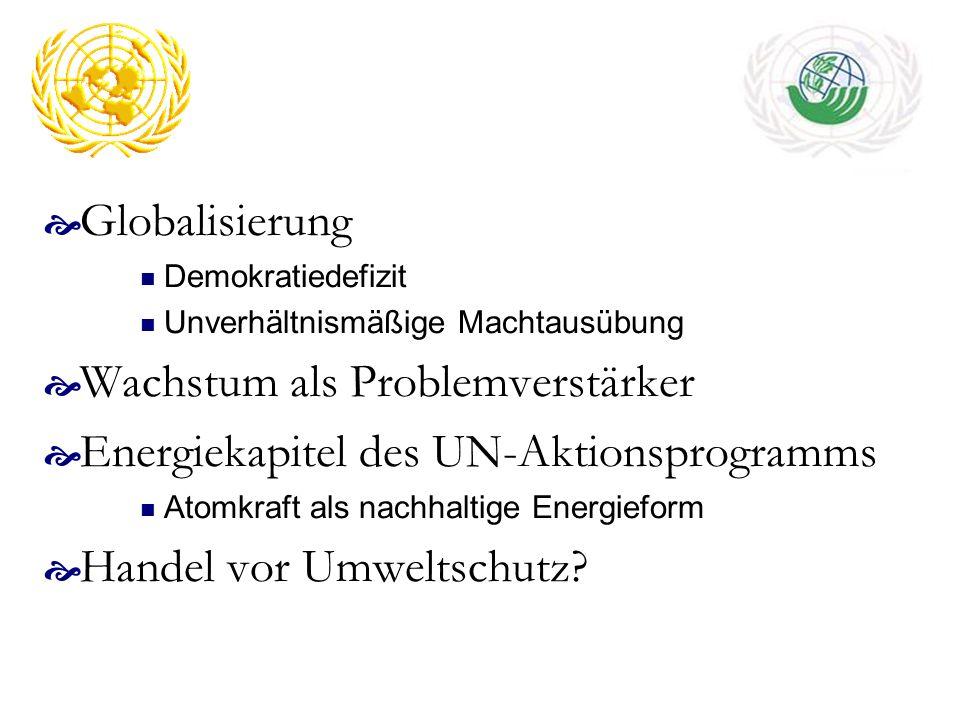 Wachstum als Problemverstärker Energiekapitel des UN-Aktionsprogramms