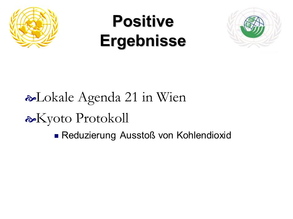 Positive Ergebnisse Lokale Agenda 21 in Wien Kyoto Protokoll
