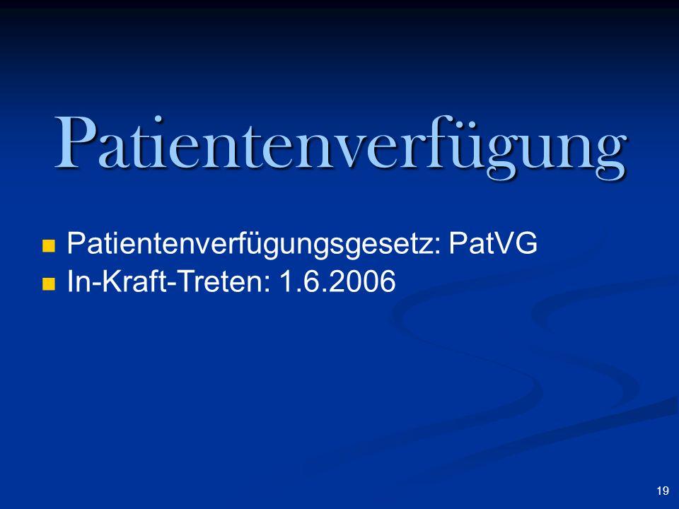 Patientenverfügung Patientenverfügungsgesetz: PatVG