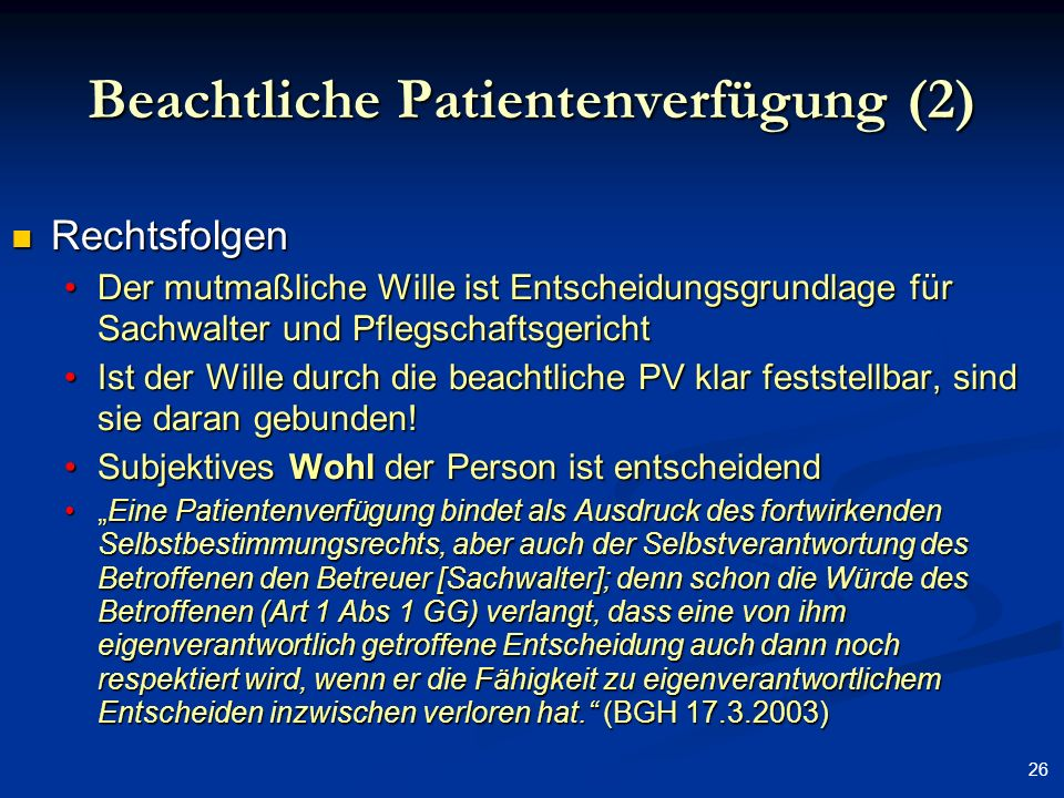 Beachtliche Patientenverfügung (2)