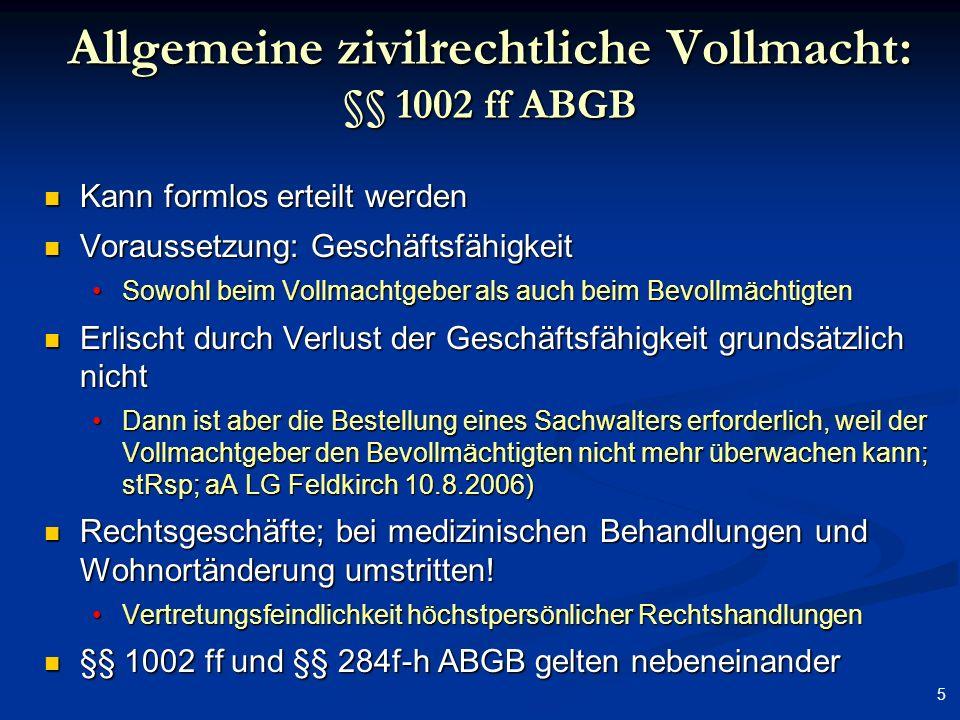 Allgemeine zivilrechtliche Vollmacht: §§ 1002 ff ABGB