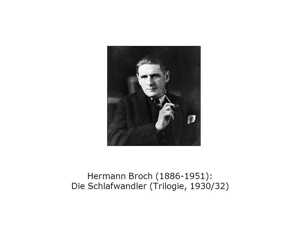 Hermann Broch (1886-1951): Die Schlafwandler (Trilogie, 1930/32)