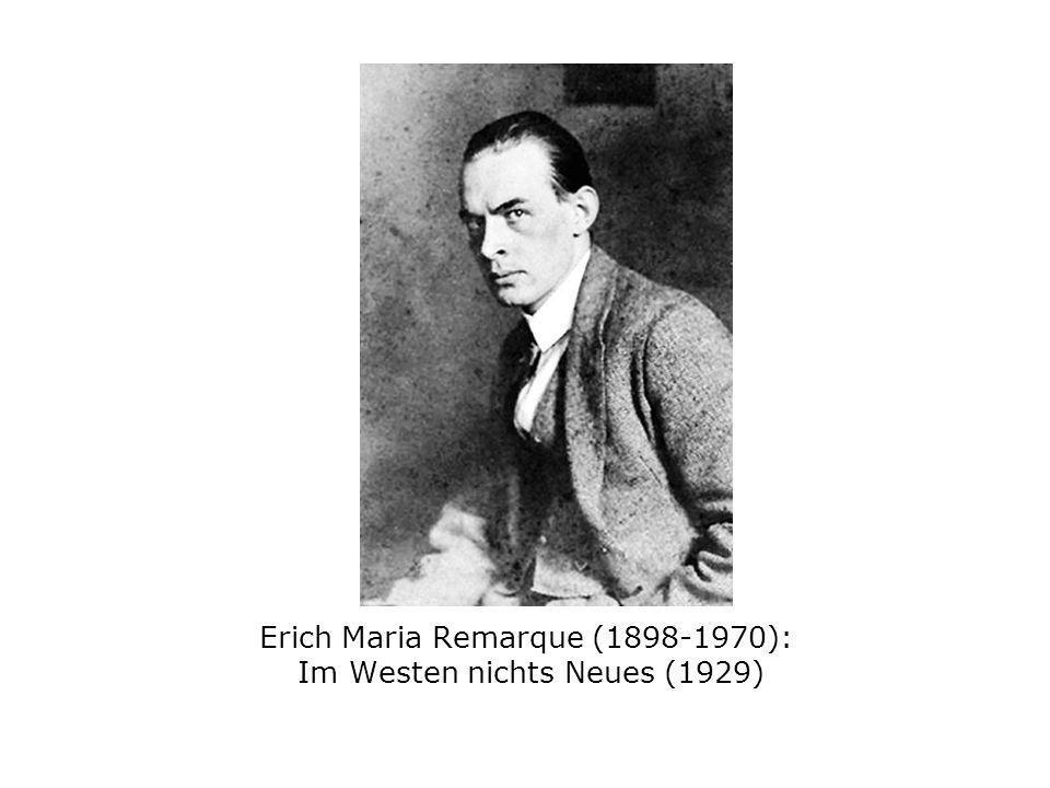 Erich Maria Remarque (1898-1970): Im Westen nichts Neues (1929)