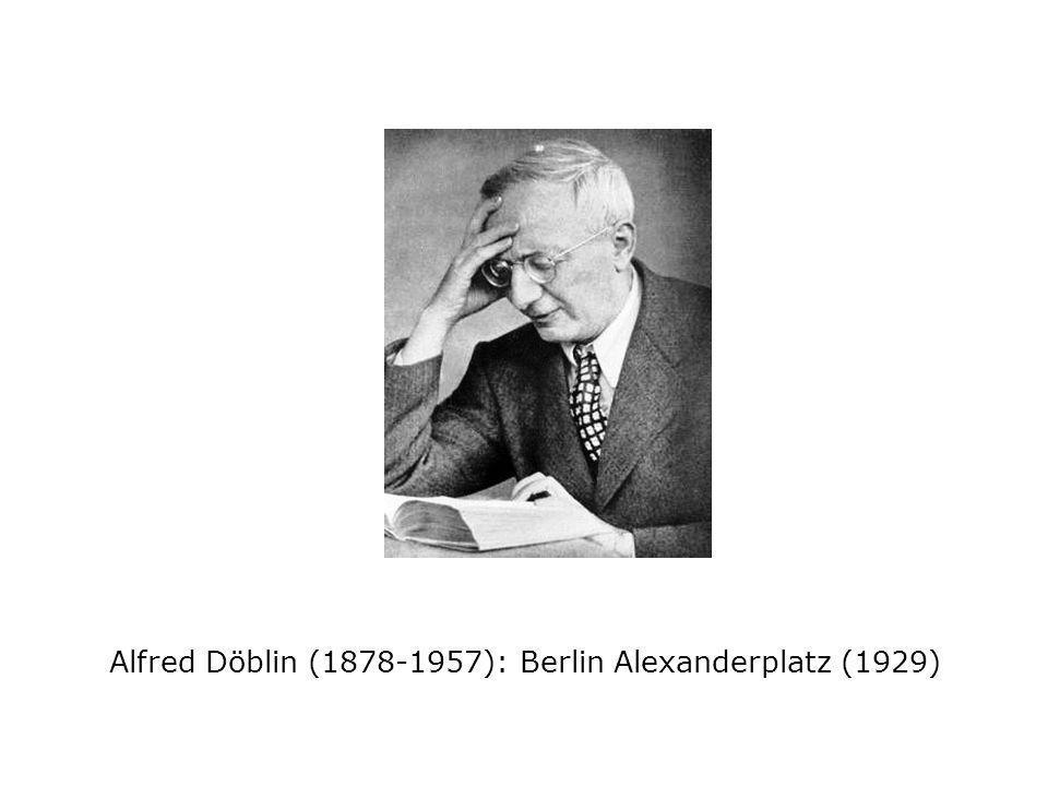 Alfred Döblin (1878-1957): Berlin Alexanderplatz (1929)