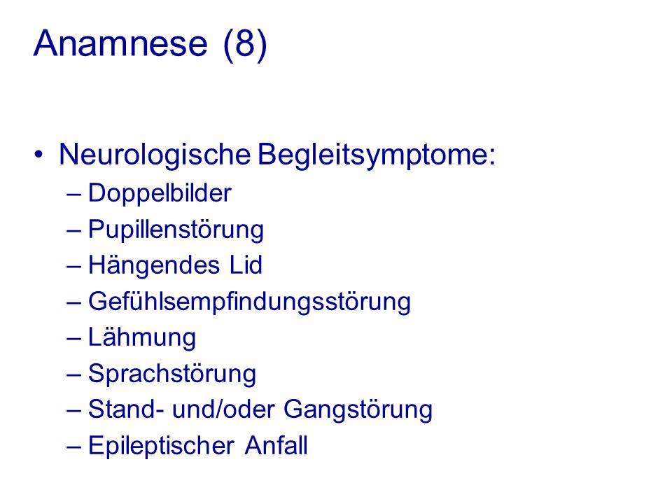 Anamnese (8) Neurologische Begleitsymptome: Doppelbilder