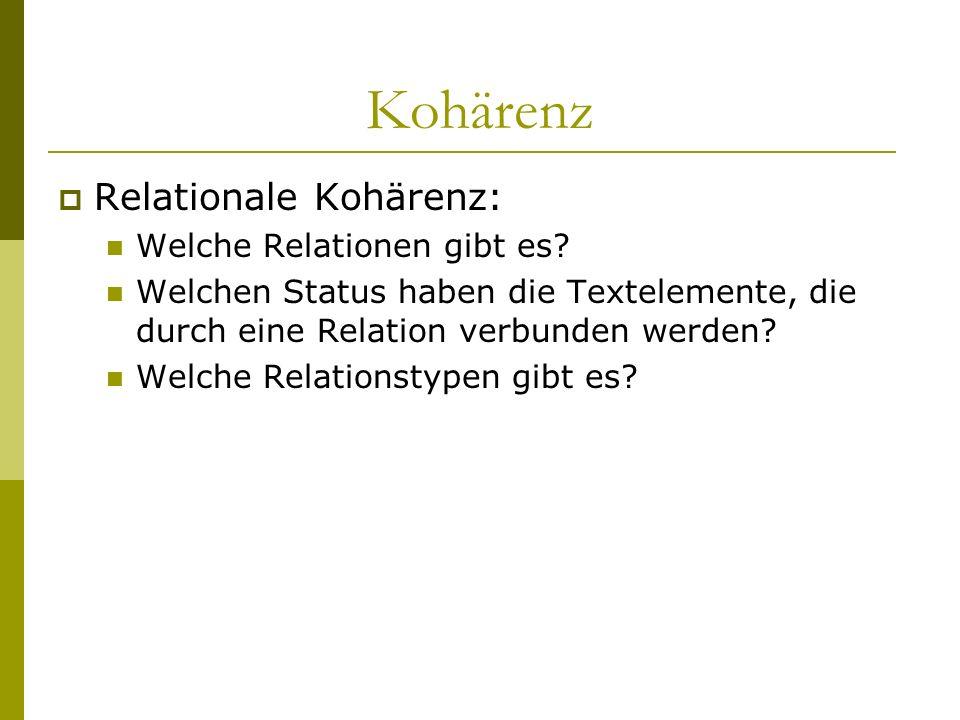 Kohärenz Relationale Kohärenz: Welche Relationen gibt es