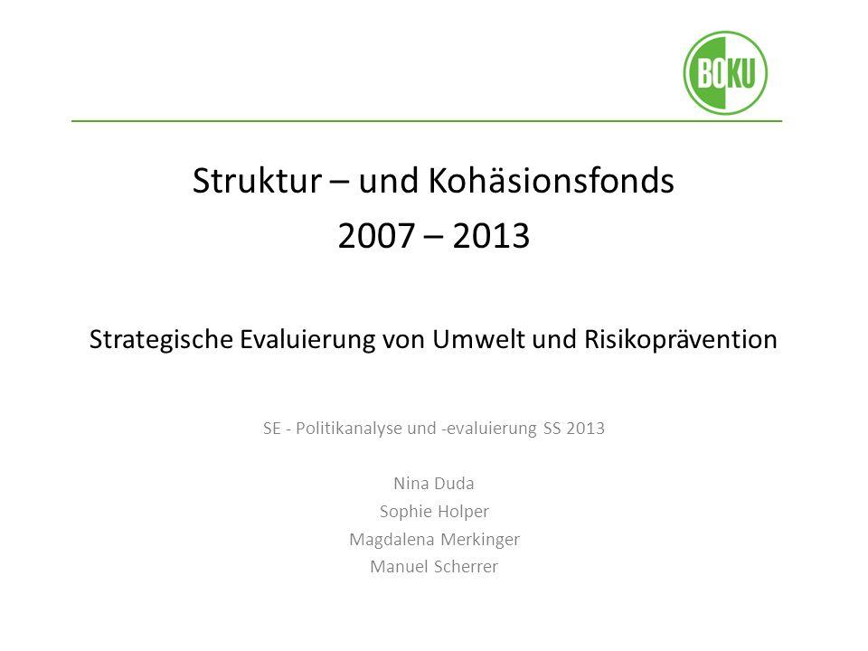 Struktur – und Kohäsionsfonds 2007 – 2013