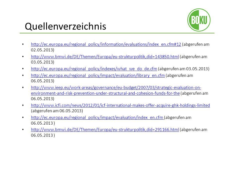 Quellenverzeichnis http://ec.europa.eu/regional_policy/information/evaluations/index_en.cfm#12 (abgerufen am 02.05.2013)