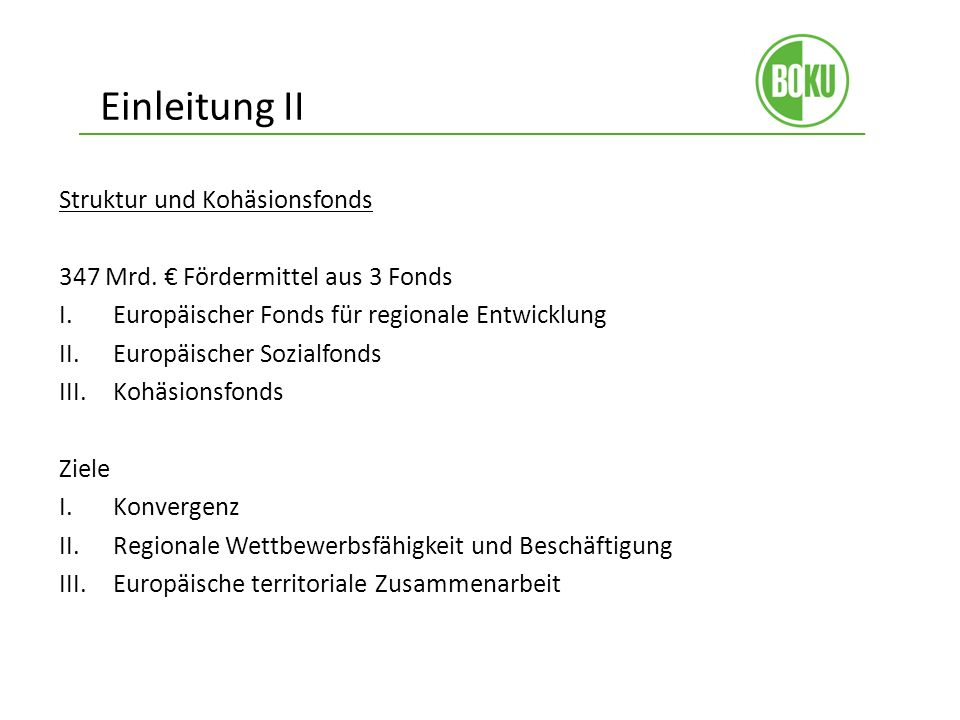 Einleitung II Struktur und Kohäsionsfonds