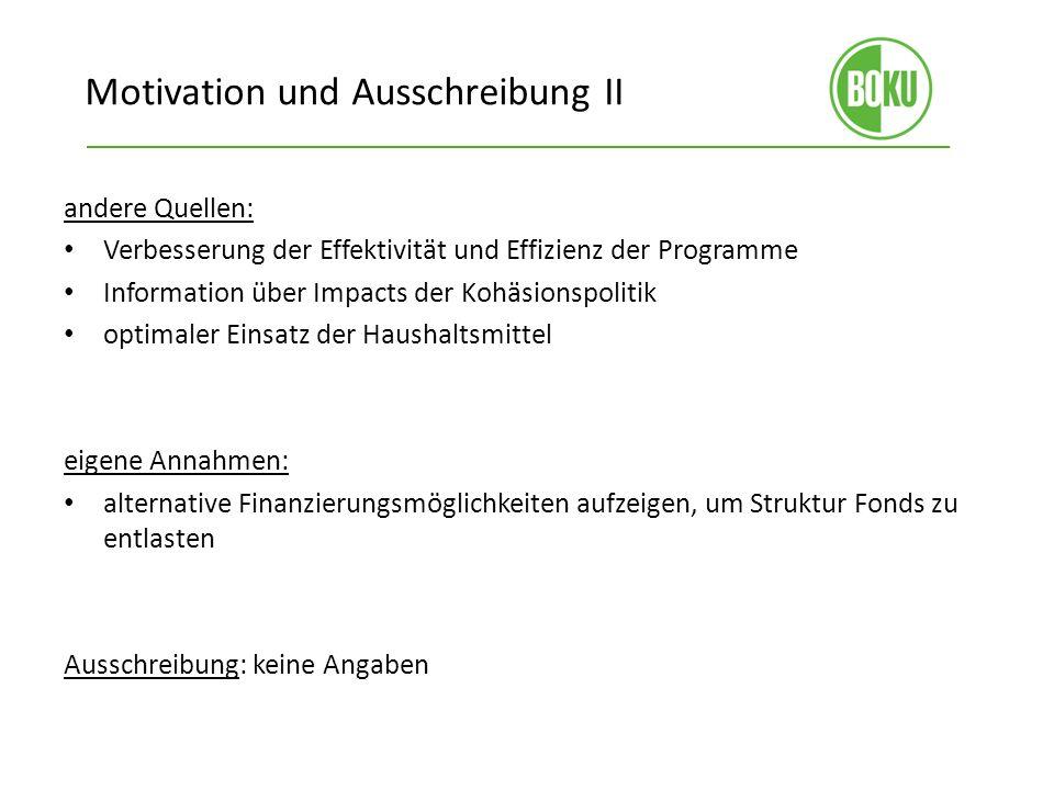 Motivation und Ausschreibung II