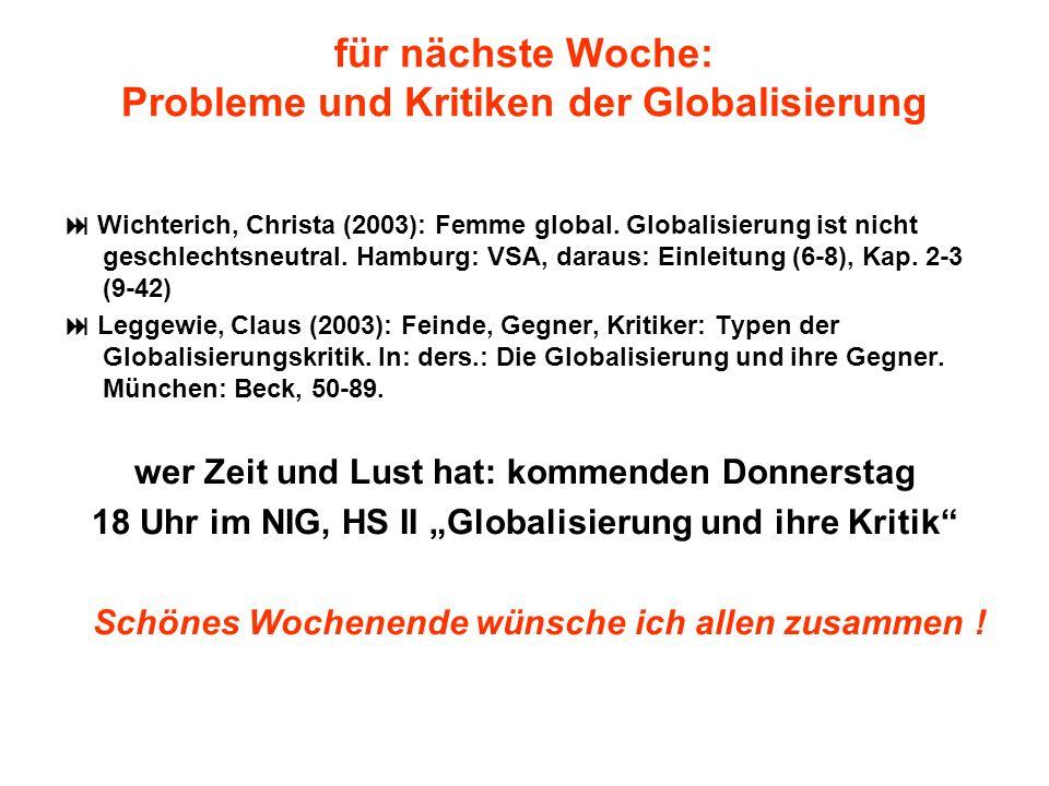 für nächste Woche: Probleme und Kritiken der Globalisierung