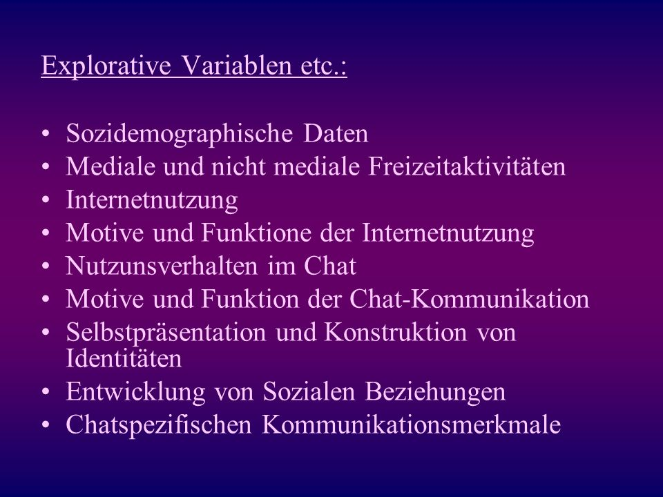 Explorative Variablen etc.: