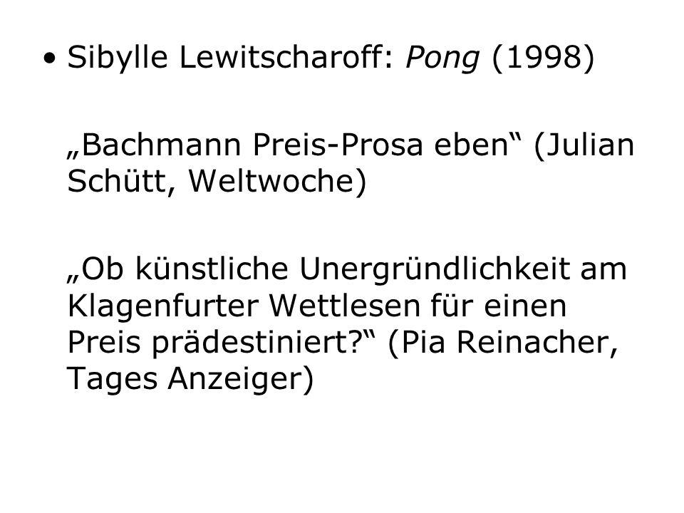 Sibylle Lewitscharoff: Pong (1998)