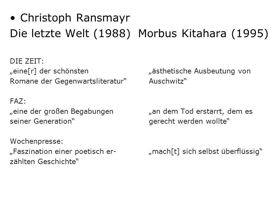 Die letzte Welt (1988) Morbus Kitahara (1995)
