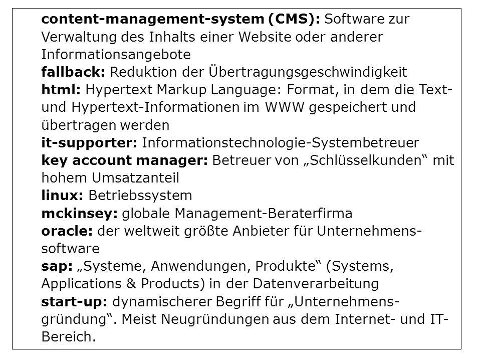 content-management-system (CMS): Software zur Verwaltung des Inhalts einer Website oder anderer Informationsangebote