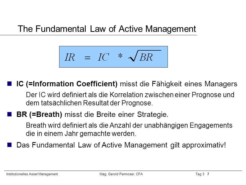 The Fundamental Law of Active Management
