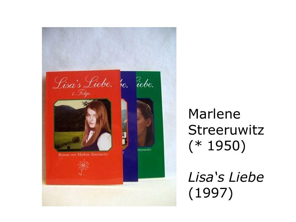 Marlene Streeruwitz (* 1950) Lisa's Liebe (1997)