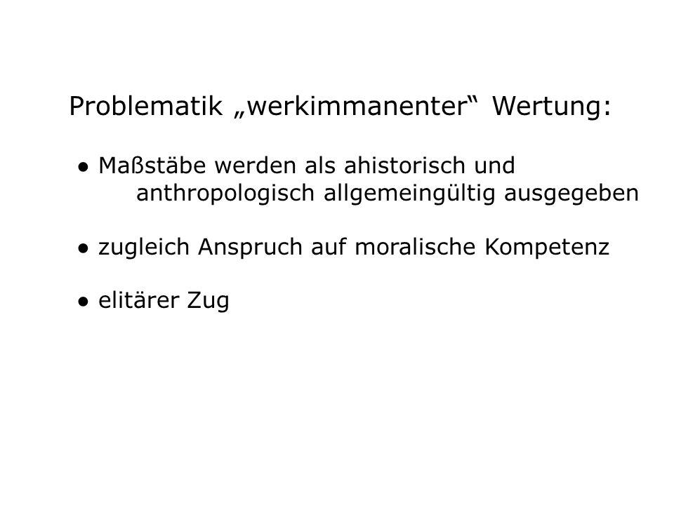"""Problematik """"werkimmanenter Wertung:"""
