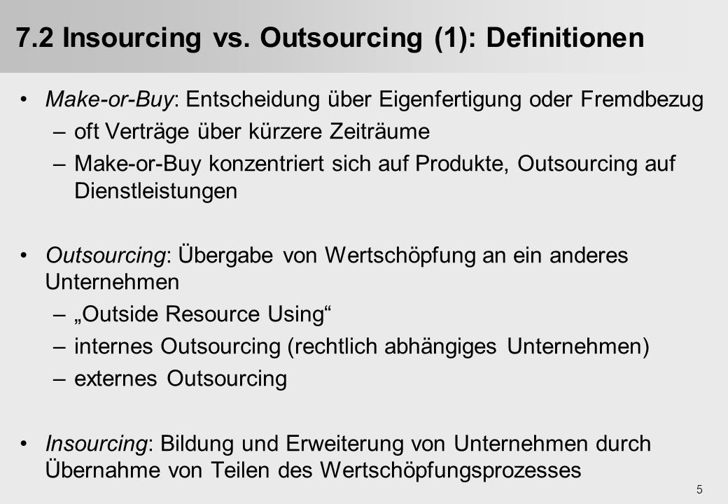 7.2 Insourcing vs. Outsourcing (1): Definitionen