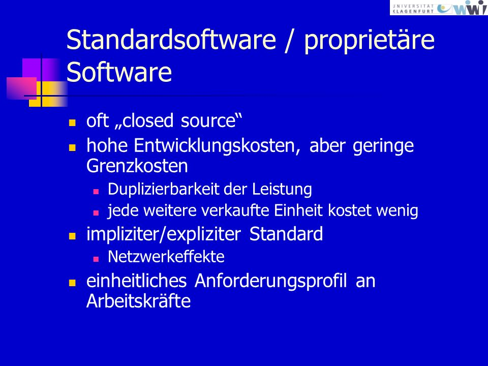 Standardsoftware / proprietäre Software