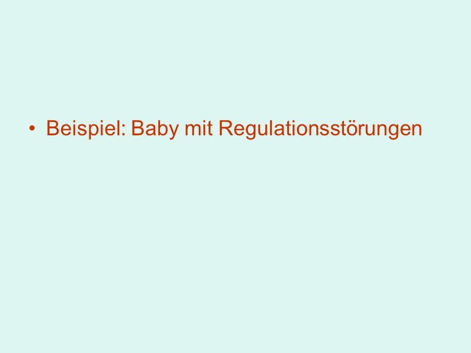 Beispiel: Baby mit Regulationsstörungen