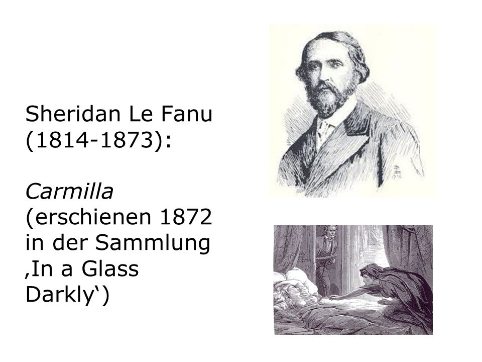 Sheridan Le Fanu (1814-1873): Carmilla (erschienen 1872 in der Sammlung 'In a Glass Darkly')