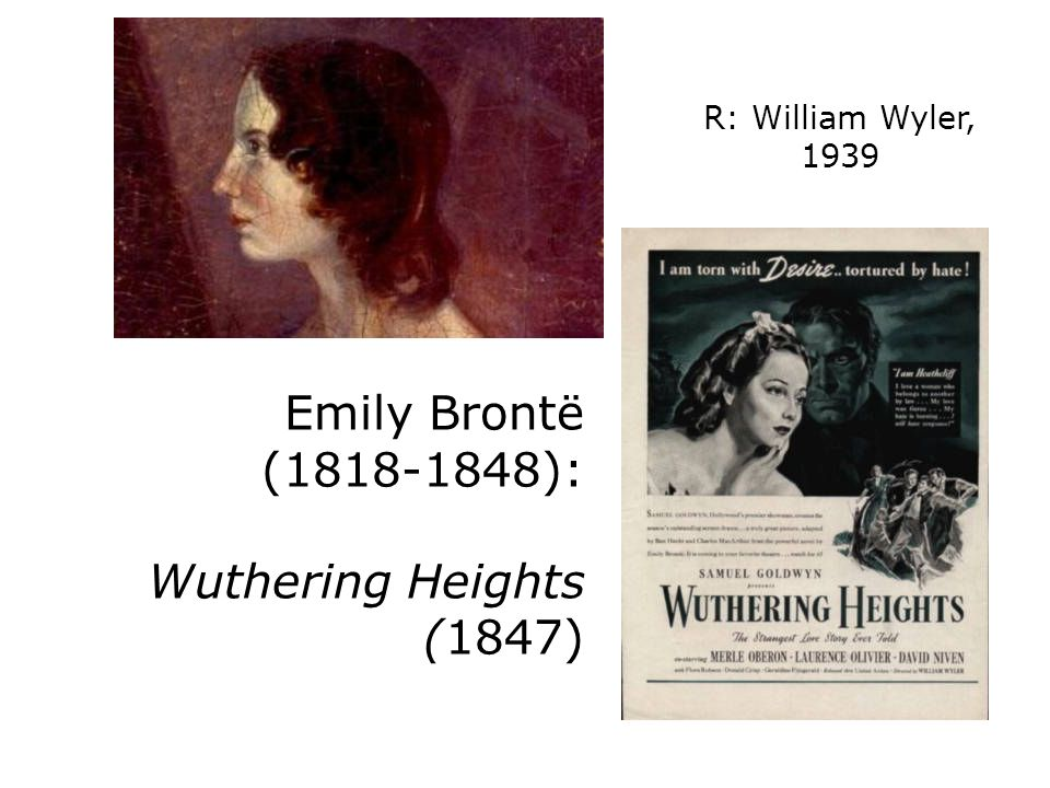 Emily Brontë (1818-1848): Wuthering Heights (1847)