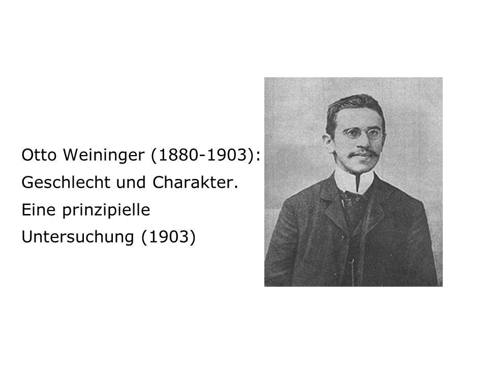 Otto Weininger (1880-1903): Geschlecht und Charakter