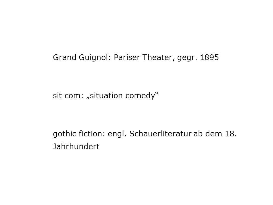 Grand Guignol: Pariser Theater, gegr