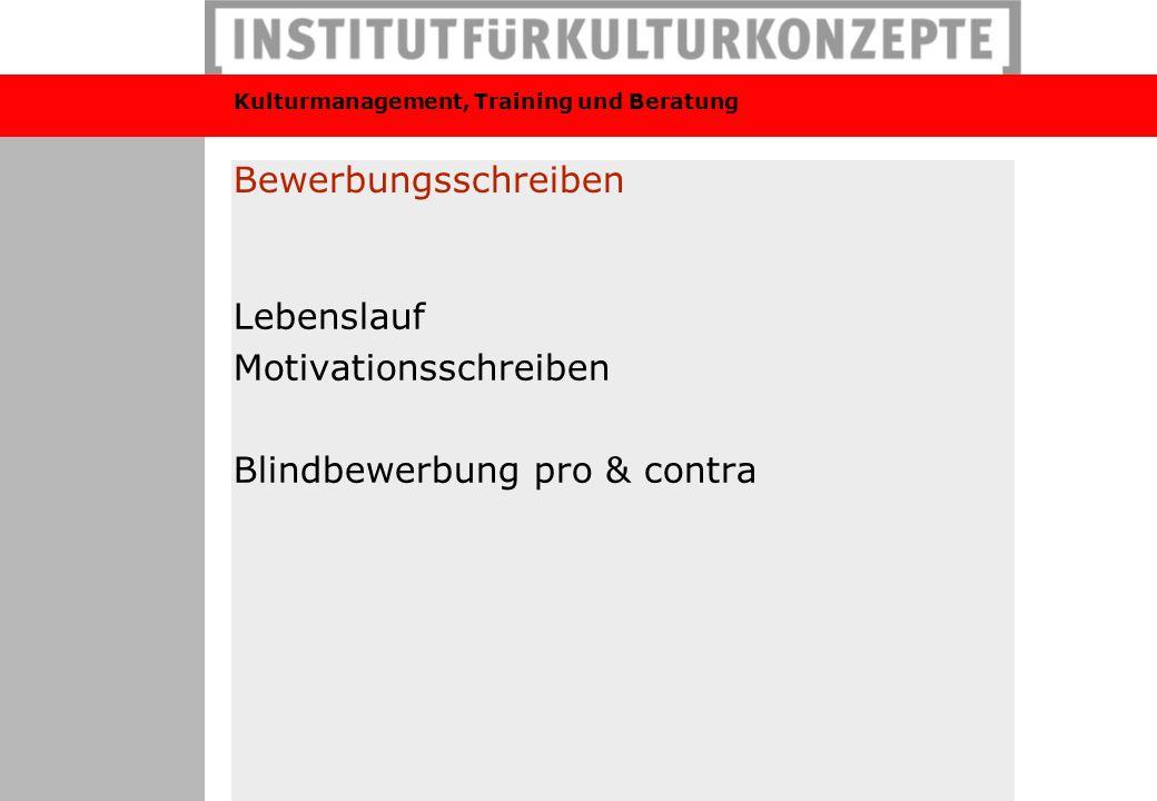 Bewerbungsschreiben Lebenslauf Motivationsschreiben Blindbewerbung pro & contra