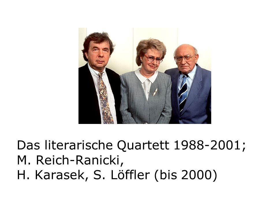 Das literarische Quartett 1988-2001; M. Reich-Ranicki, H. Karasek, S