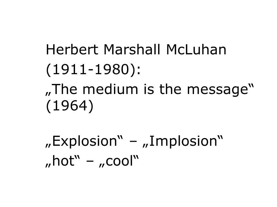 Herbert Marshall McLuhan (1911-1980):