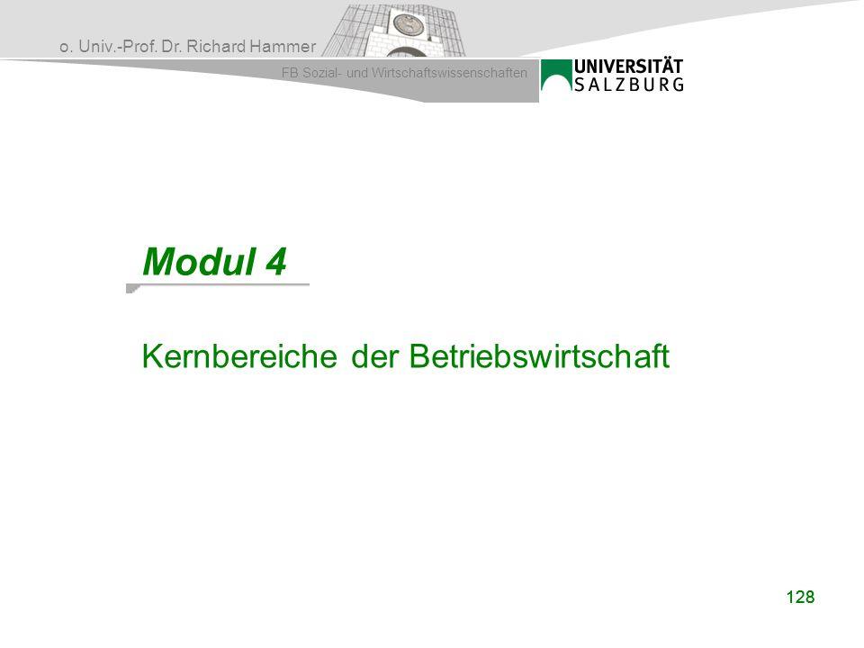 Modul 4 Kernbereiche der Betriebswirtschaft 128 128