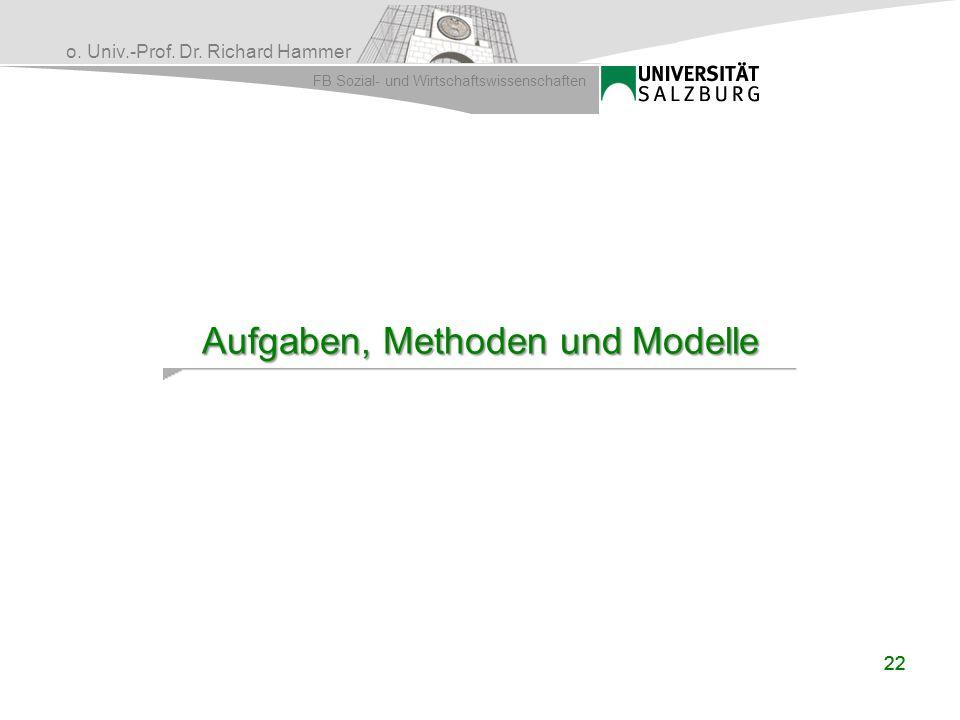 Aufgaben, Methoden und Modelle