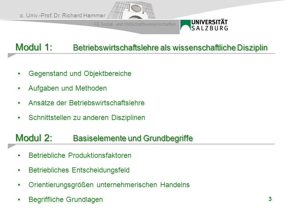 Modul 1: Betriebswirtschaftslehre als wissenschaftliche Disziplin