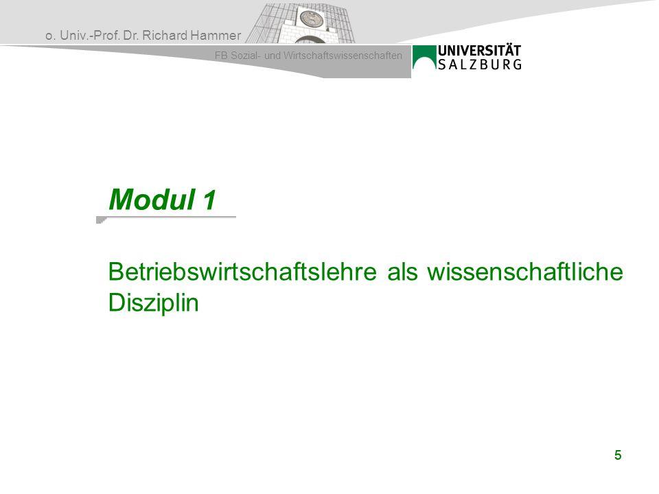 Modul 1 Betriebswirtschaftslehre als wissenschaftliche Disziplin 5 5