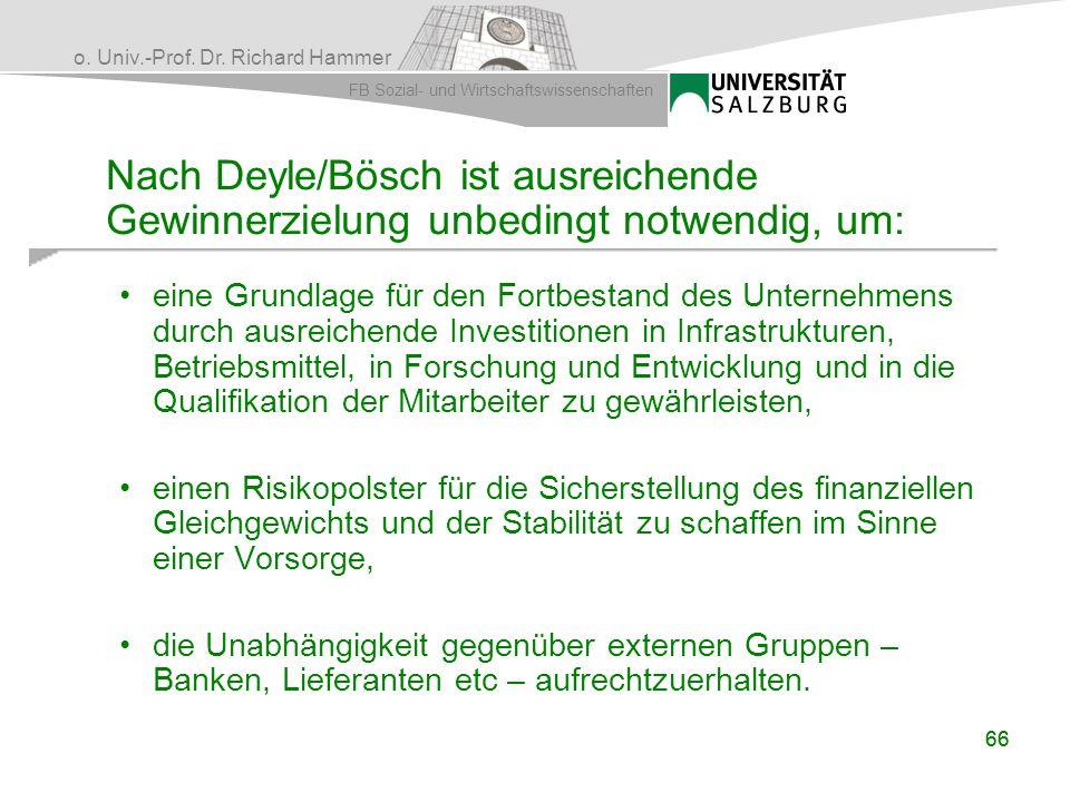 Nach Deyle/Bösch ist ausreichende Gewinnerzielung unbedingt notwendig, um: